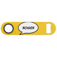 Personalised Pop Art Comic Book Speech Bubble Speed Bottle Opener