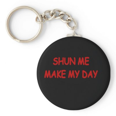 SHUN MAKE MY DAY kEYCHAIN