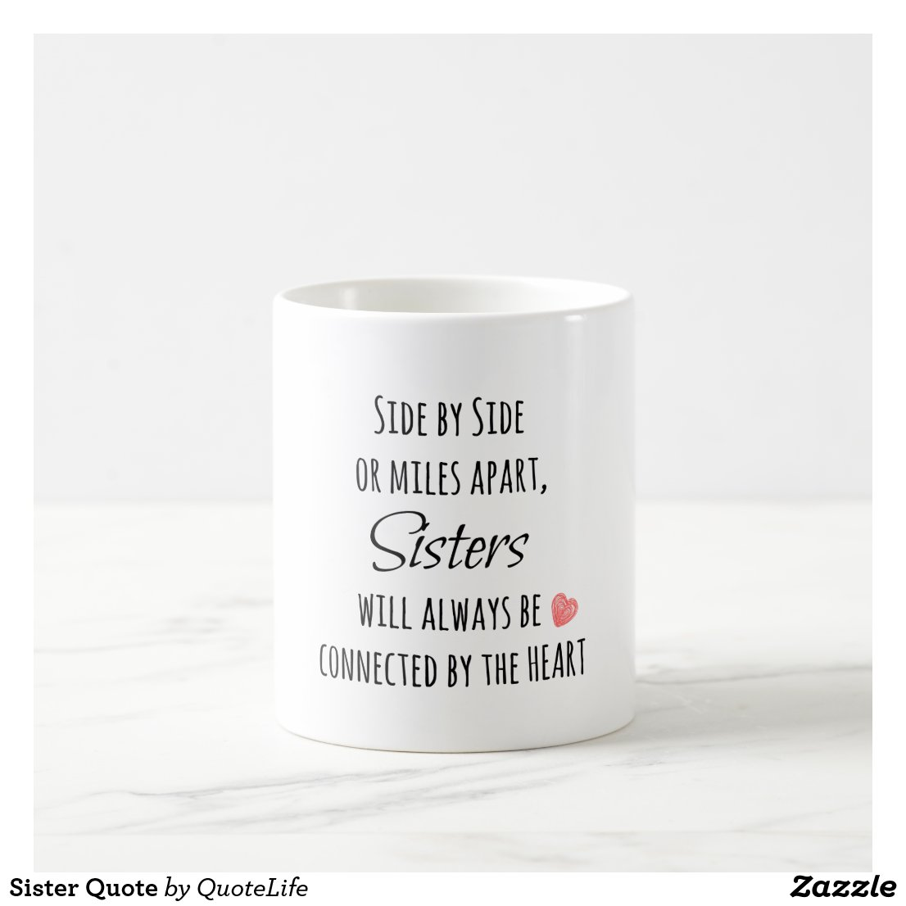 Sister Coffee Mug