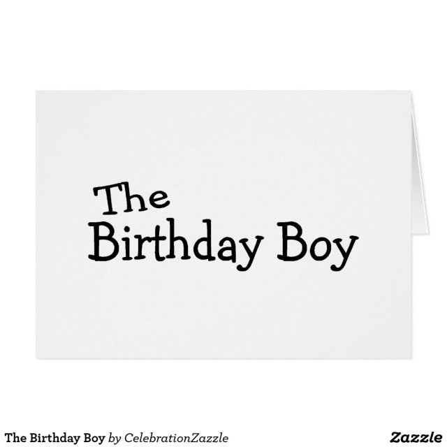 The Birthday Boy Card