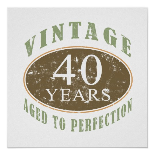 Vintage 40th Birthday Poster Zazzle Co Uk