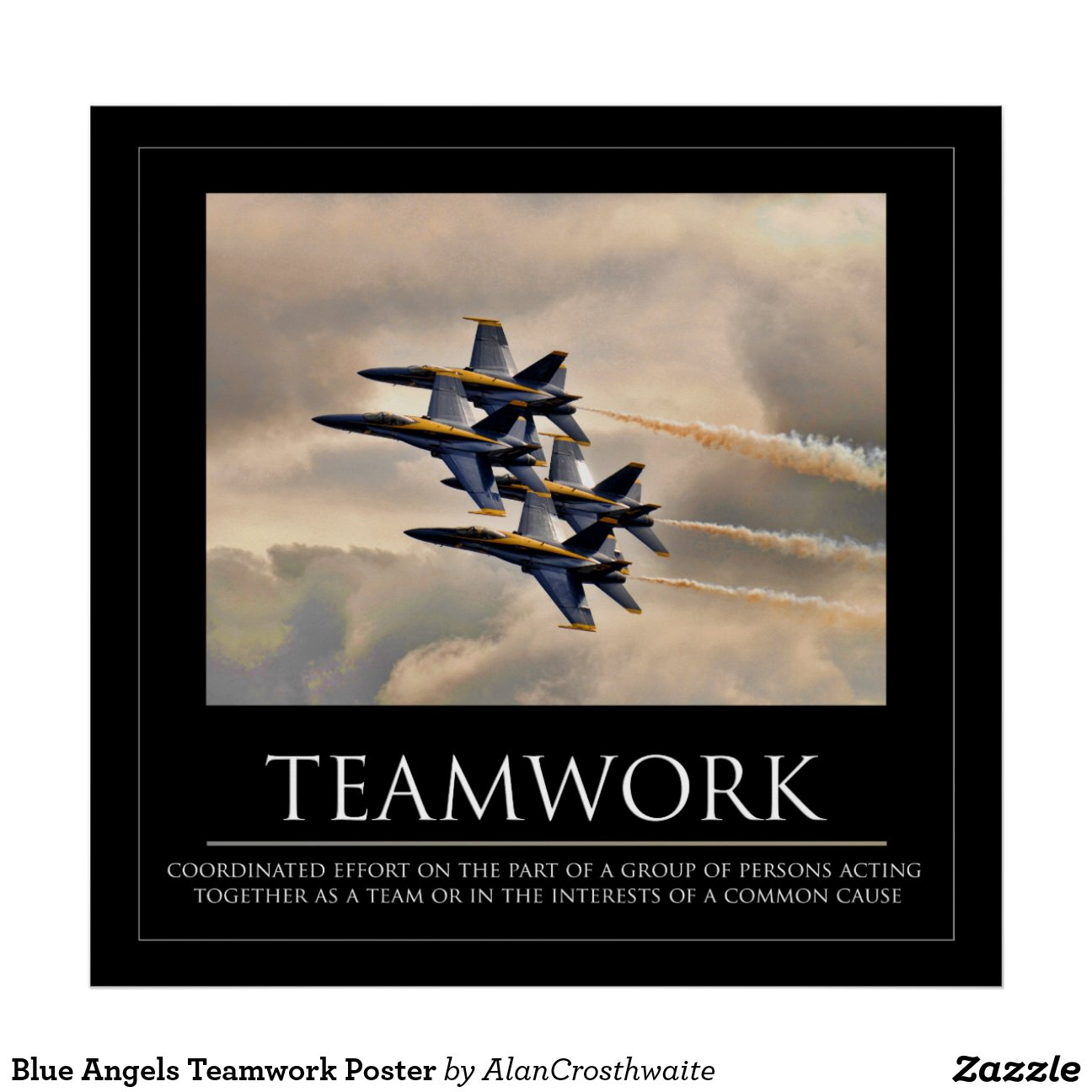 Blue Angels Teamwork Poster Zazzle
