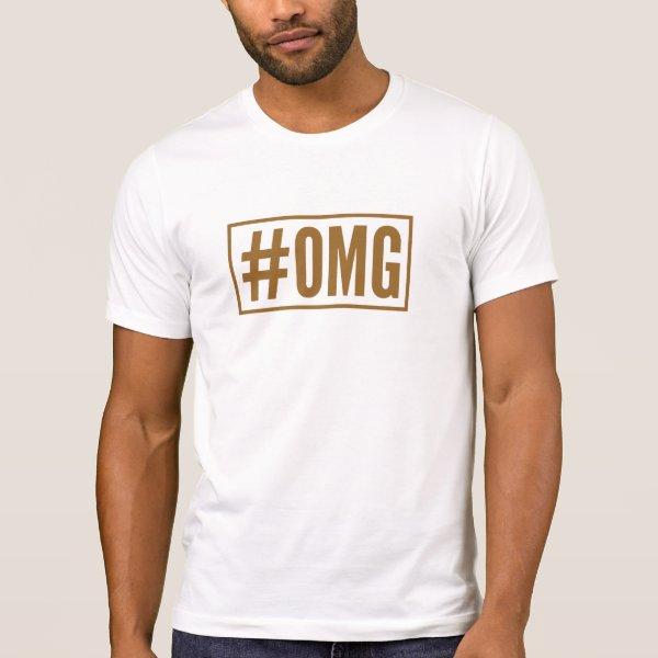 OMG hashtag tshirt