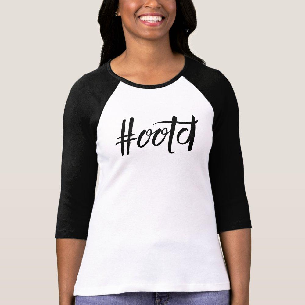 OOTD hashtag tshirt