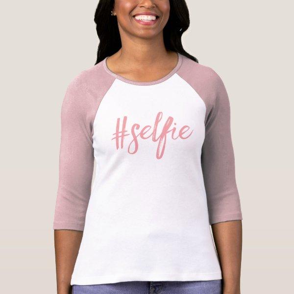 Selfie hashtag tshirt