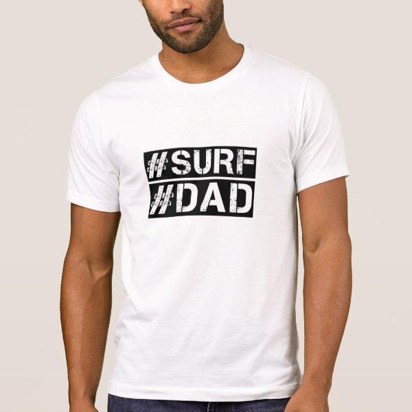 Surf dad hashtag tshirt