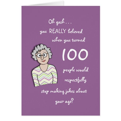 100th Birthday For Her Funny Card Zazzle