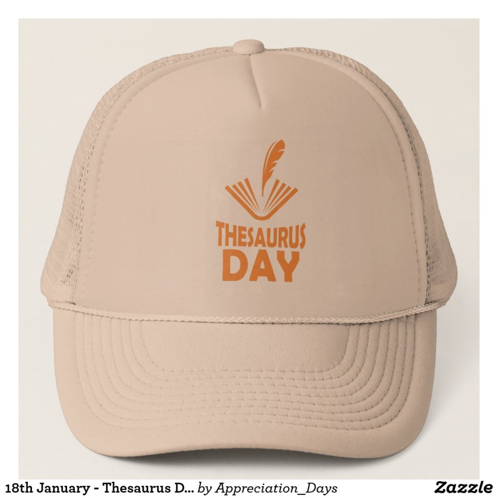 18th January - Thesaurus Day Trucker Hat