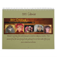 2013 Stir Crazies Calendar