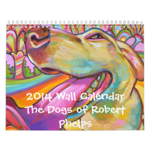 2014 Wall Calendar: The Dogs of Robert Phelps Calendar