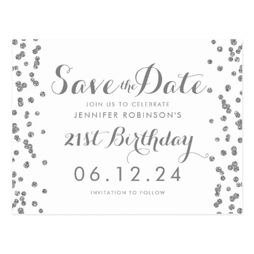 21st Birthday Silver Save The Date Confetti White Postcard