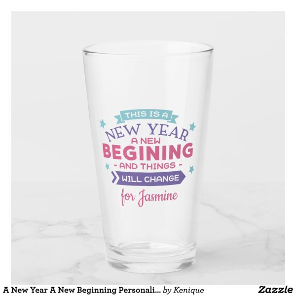 New Year New Beginning Glass