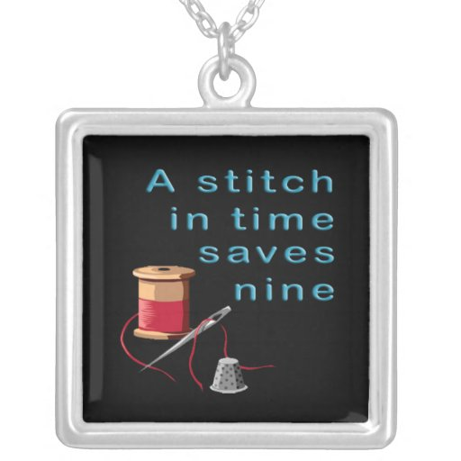 Short Essay On A Stitch In Time Saves Nine Essay About