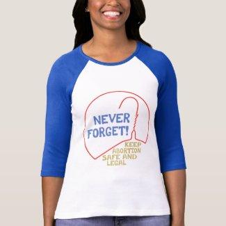 Abortion Safe & Legal Tee Shirt