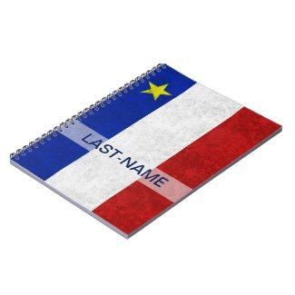 Acadian Flag Surname Distressed Grunge Personalize Note Books