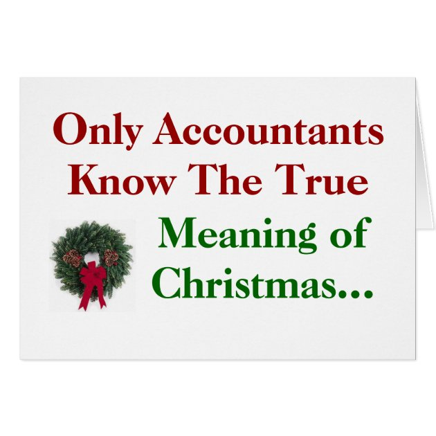 Accountants Meaning Of Christmas Add Caption Card