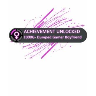 Achievement Unlocked Dumped Gamer Boyfriend shirt