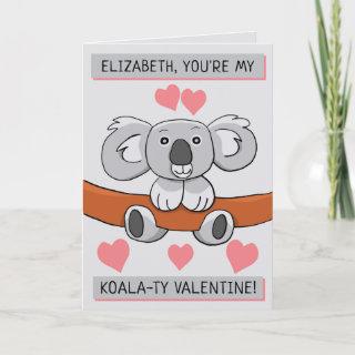 Add Name Cute Koala-ty Valentine Greeting Card