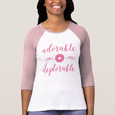 Adorable Deplorable Political T-Shirt Pink