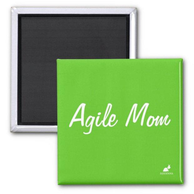 Agile Mom aka Scrum Master Magnet