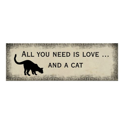 Download All You Need is Love and a Cat Vintage Style Poster | Zazzle