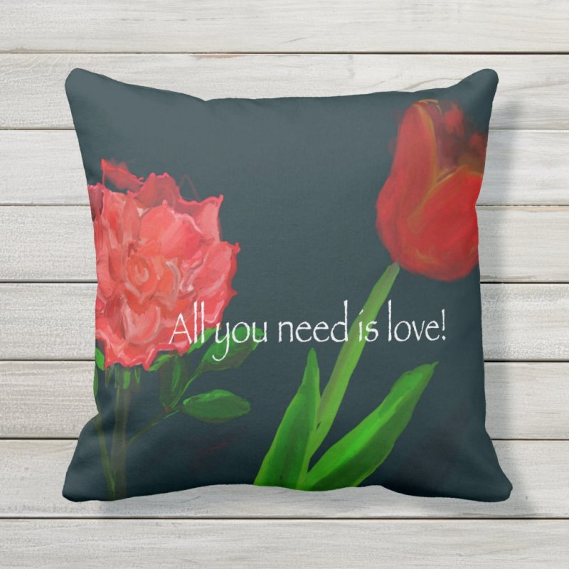 All You Need Is Love Outdoor Pillow