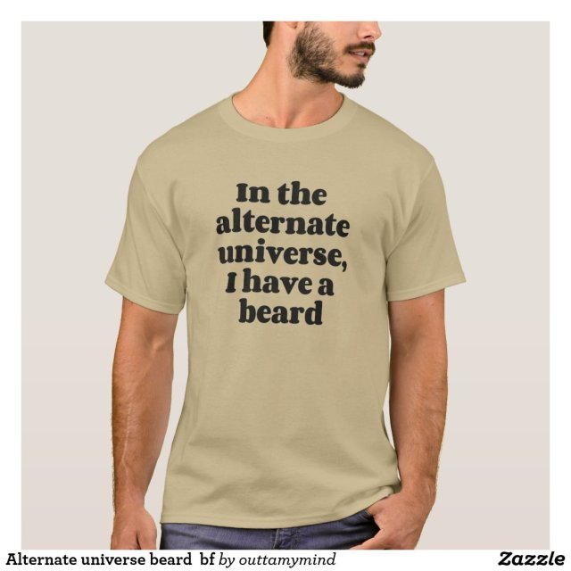 Alternate Universe Beard  bf T-Shirt