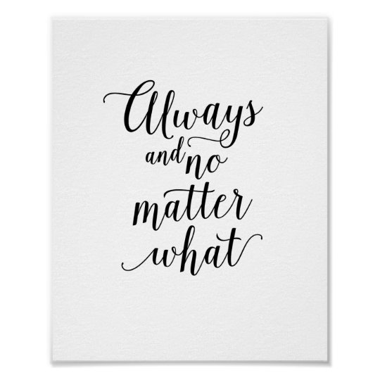always and no matter