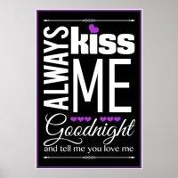 Always Kiss Me Goodnight Bedroom Wall Art Print   Zazzle