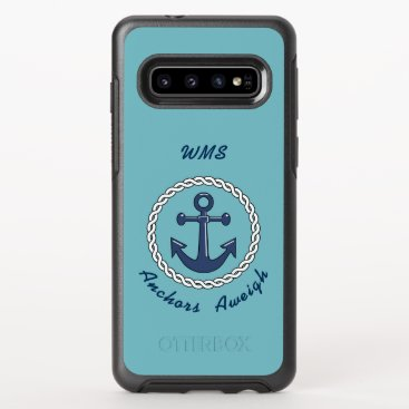 Anchors Aweigh Monogrammed OtterBox Symmetry Samsung Galaxy S10 Case