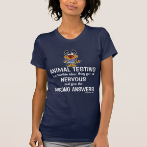 Animal Testing Humor Tee Shirt