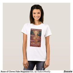 Anne of Cleves Fake Magazine Cover Tee