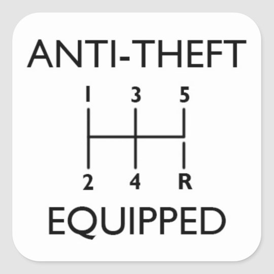 Anti-Theft Equipped (With Stickshift) Square Sticker