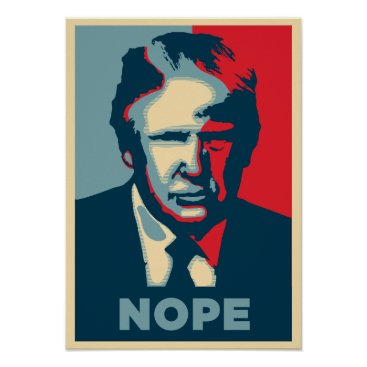 Anti-Trump Rally Poster: NOPE Poster