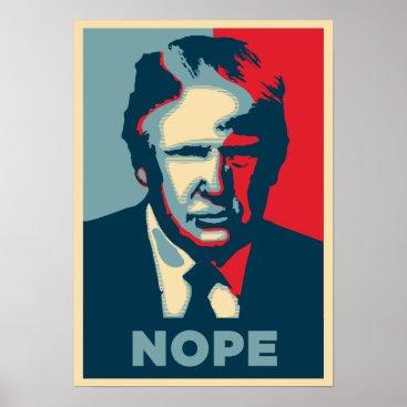Anti-Trump Rally Poster: NOPE Poster