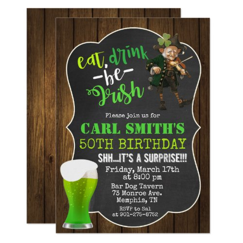 ANY AGE - Eat Drink Be Irish Birthday Invitation