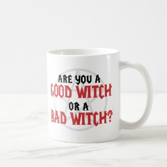 Are you a Good Witch or a Bad Witch mug