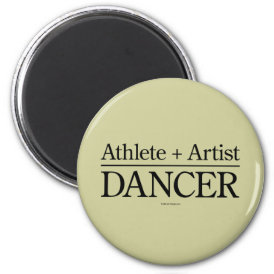 Athlete   Artist = Dancer Magnet