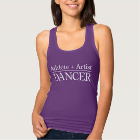 Athlete   Artist = Dancer Tank Top