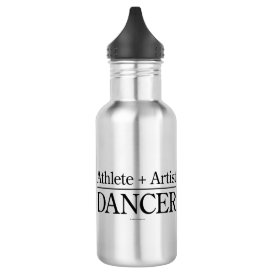Athlete   Artist = Dancer Water Bottle