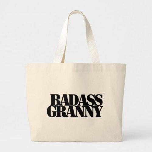 Badass Granny Large Tote Bag