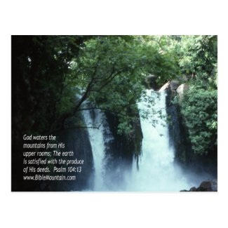 Banias Waterfall and Psalm 104:13 Postcard