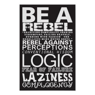 Be A Rebel Poster