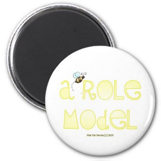 Be A Role Model - A Positive Word Refrigerator Magnets