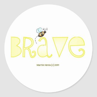 Be Brave - A Positive Word Sticker