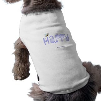 Be Happy - A Positive Word petshirt