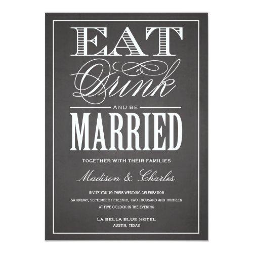 BE MARRIED CHALKBOARD   WEDDING INVITATION