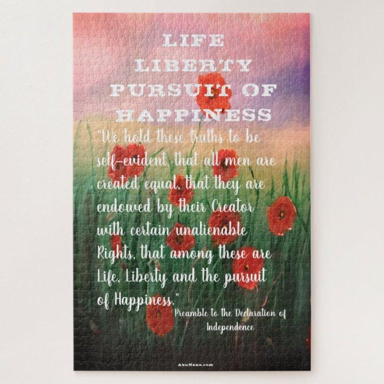 Beautiful Life, Liberty & Pursuit of Happiness Jigsaw Puzzle