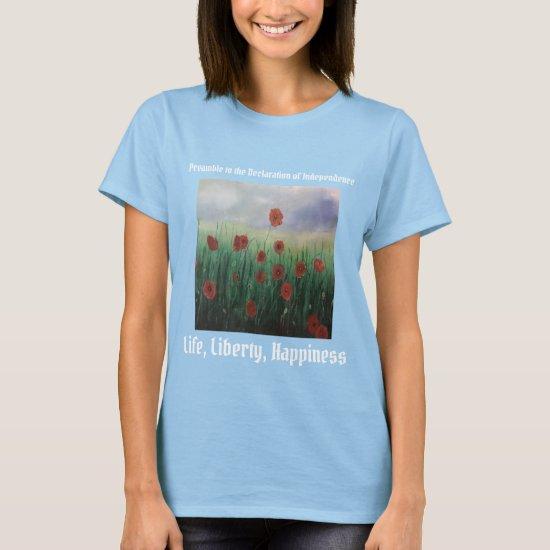 Beautiful Life Liberty & Pursuit of Happiness T-Shirt