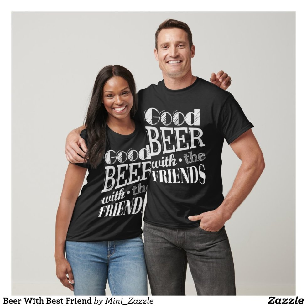 Beer With Best Friend T-Shirt
